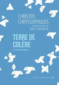 Christos Chryssopoulos - Terre de colère.
