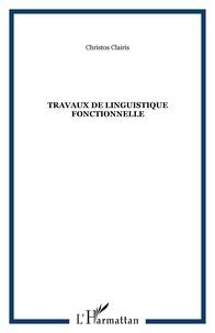 Chrístos Claíris - Travaux de linguistique fonctionnelle 1992-2002.