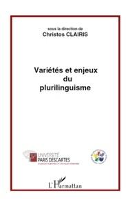 Chrístos Claíris - Variétés et enjeux du plurilinguisme.