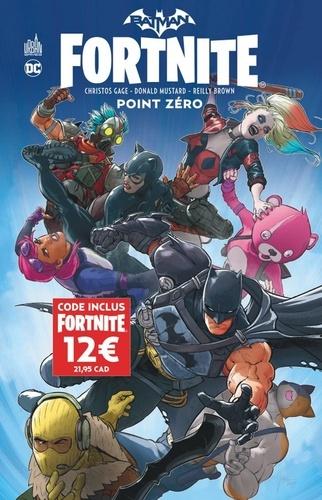 Christos Gage et Donald Mustard - Batman Fortnite  : Point Zéro.