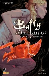 Christos Gage et Rebekah Isaacs - Buffy contre les vampires (Saison 10) T05 - Repose en pièces.