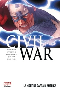 Christos Gage et Jeremy Haun - Civil War Tome 3 : La mort de Captain America.