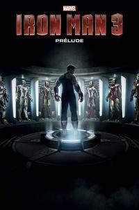 Téléchargement du livre électronique Iron Man 3  - Prélude par Christos Gage, Steve Kurth, Ramon Rosanas, Justin Theroux 9782809482157 (Litterature Francaise)