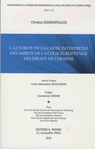 L'autorité de la chose interprétée des arrêts de la Cour européenne des droits de l'Homme - Christos Giannopoulos pdf epub