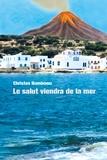 Christos Ikonomou - Le salut viendra de la mer.