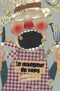 Christos et Lauranne Quentric - Mangeur de sons (Le).