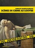 Christos Markogiannakis - Scènes de crime au Louvre.