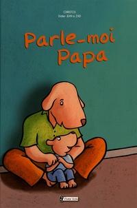 Christos et Didier Jean - Parle-moi Papa !.