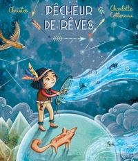 Christos et Charlotte Cottereau - Pêcheur de rêves.
