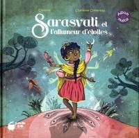 Christos et Charlotte Cottereau - Sarasvati et l'allumeur d'étoiles. 1 CD audio