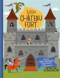 Christos Skaltsas et Anton Poitier - Mon château fort - Plus de 500 stickers repositionnables et 50 pochoirs.