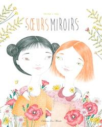 Christos et  Isaly - Soeurs miroirs.