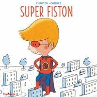 Christos et Sébastien Chebret - Super-fiston.