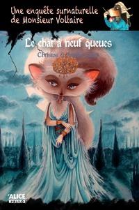 Christos - Une enquête surnaturelle de Monsieur Voltaire Tome 2 : Le chat à neuf queues.