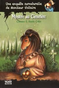 Christos - Une enquête surnaturelle de Monsieur Voltaire Tome 3 : Mystère au cimetière.