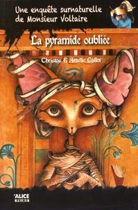 Christos et Amélie Callot - Une enquête surnaturelle de Monsieur Voltaire Tome 4 : La pyramide oubliée.