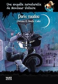 Christos - Une enquête surnaturelle de Monsieur Voltaire Tome 5 : Paris Vaudou.