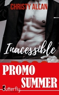Christy Allan - Inaccessible Boss - Nouvelle édition.