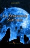 Christy Berg - La Symphonie Sauvage.