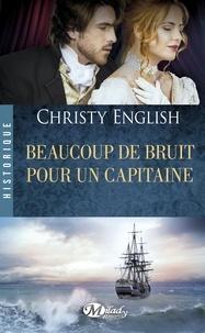 Christy English - Beaucoup de bruit pour un capitaine.