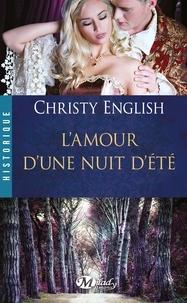 Christy English - L'amour d'une nuit d'été.