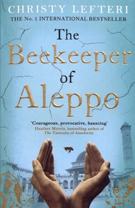 Christy Lefteri - The Beekeeper of Aleppo.