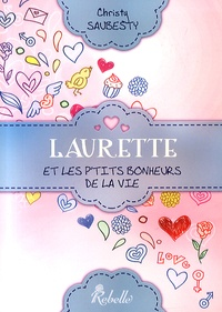Christy Saubesty - Laurette et les p'tits bonheurs de la vie.