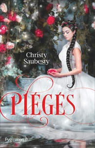 Christy Saubesty - Piégés.