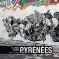 Chrixcel et Yvan Tessier - Pyrénées - Un sommet du graff.