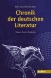 Chronik der deutschen Literatur - Daten, Texte, Kontexte. Sonderausgabe.