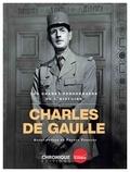 Chronique Editions - Charles de Gaulle.
