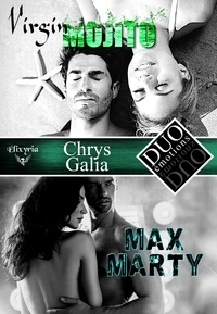 Chrys Galia - DUO émotions Chrys Galia - Virgin mojito & Max Marty.