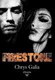 Chrys Galia - Firestone.