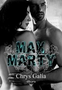 Chrys Galia - Max Marty.