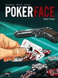 Chrys Millien et Erik Arnoux - Poker Face Tome 1 : Bad beat.