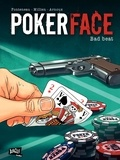 Chrys Millien et Erik Arnoux - Poker Face Tome 1 : Bad beat.