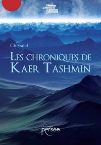 Livres en pdf à télécharger gratuitement Les chroniques de Kaer Tashmin FB2