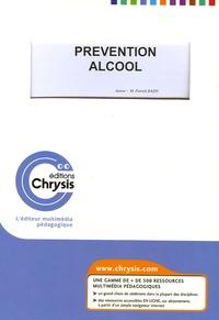 Patrick Bazin - Prévention Alcool - CD-ROM PC Windows monoposte, avec manuel d'utilisation.
