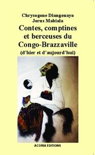 Chrysogone Diangouaya et Jorus Mabiala - Contes, comptines et berceuses du Congo-Brazzaville - (d'hier et d'aujourd'hui).