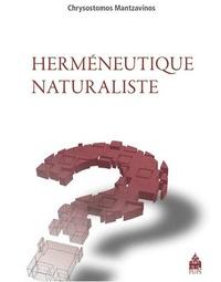 Chrysostomos Mantzavinos - Herméneutique naturaliste.