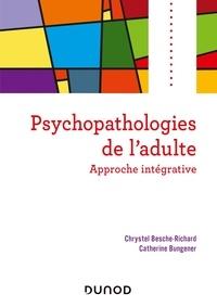Livres audio téléchargement gratuit Psychopathologies de l'adulte  - Approche intégrative 9782100807390