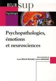 Chrystel Besche-Richard et Amandine Afonso - Psychopathologies, émotions et neurosciences.