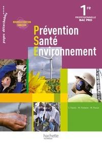 Chrystel Fasolo et M Fontaine - Prévention Santé Environnement 1e Bac Pro.