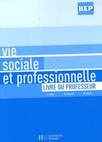 Vie sociale et professionnelle BEP- Livre du professeur - Chrystel Fasolo | Showmesound.org