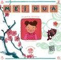 Chrystel Proupuech - Mei Hua - La petit Chinoise.