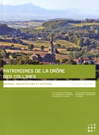 Chrystèle Burgard et Anne-Marie Clappier - Patrimoines de la Drôme des collines.