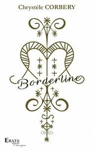 Chrystèle Corbery - Borderline.