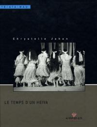 Chrystelle Jahan - Le temps d'un heiva.