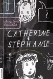 Chrystine Brouillet et Philippe Brochard - Catherine et Stéphanie  : Catherine et Stéphanie, volume 1.