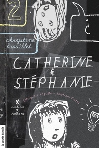 Chrystine Brouillet et Philippe Brochard - Catherine et Stéphanie  : Catherine et Stéphanie, volume 2.